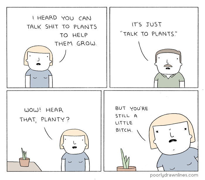 poorlydrawn_talk-to-plants